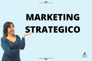 Marketing Strategico - Eleonora Tramonti
